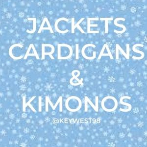 Other - JACKETS, CARDIGANS & KIMONOS - PLEASE READ!